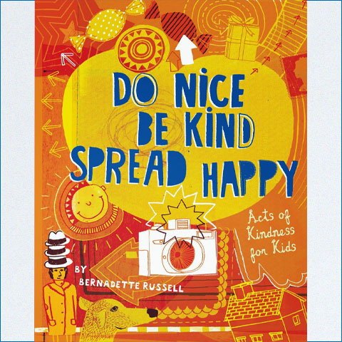 Do_Nice_be_Kind_Spread-Happy_Acts_of_Kindness_for_Kids