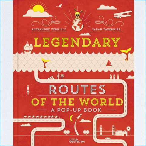 Legendary_Routes_of_the_World-A_Pop-Up_Book