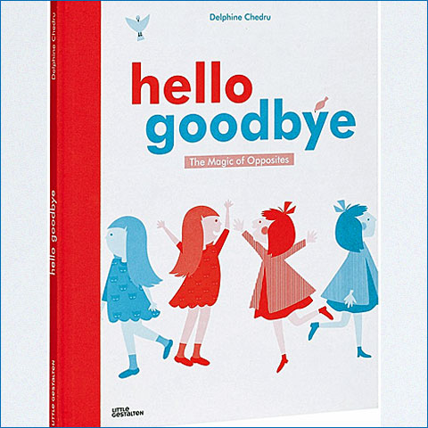 hello_goodbye_the_magic_of_opposites