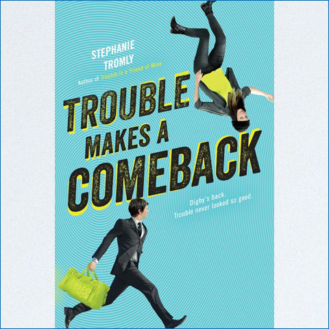 Trouble_Makes_a_Comeback