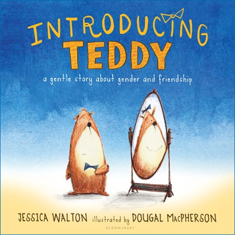 Introducing_Teddy_A_Gentle_Story_about_Gender_and_Friendship