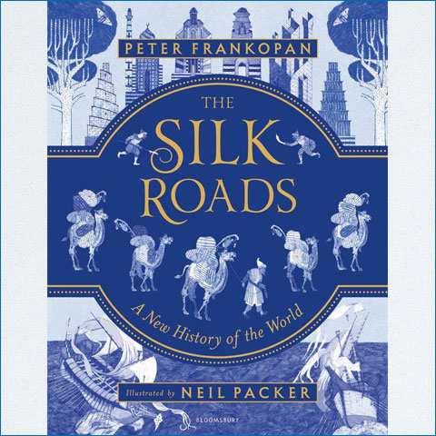 The_Silk_Roads_A_New_History_of_the_World