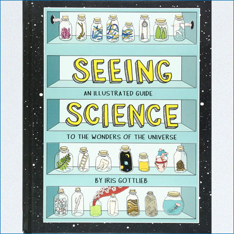 Seeing_Science_An_Illustrated_Guide_to_the_Wonders_of_the_Universe