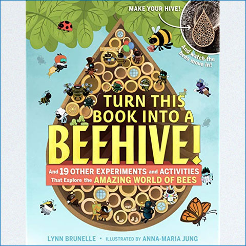 Turn_This_Book_Into_a_Beehive_And_19_Other_Experiments_and_Activities_That_Explore_the_Amazing_World_of_Bees