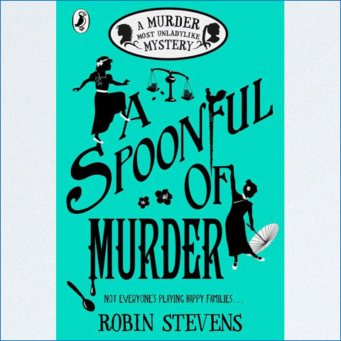 A_Spoonful_of_Murder_A_Murder_Most_Unladylike_Mystery