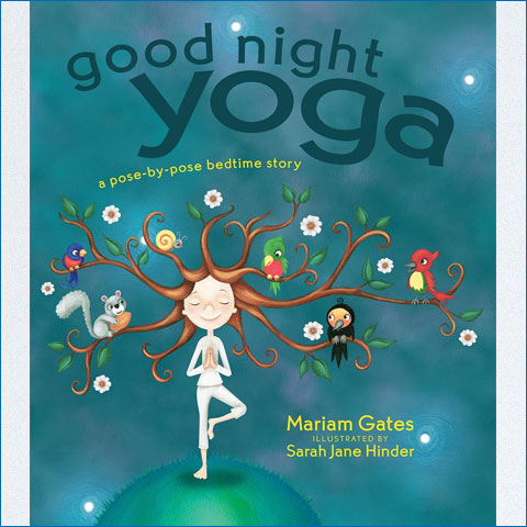 Good_Night_Yoga_A_Pose-by-Pose_Bedtime_Story