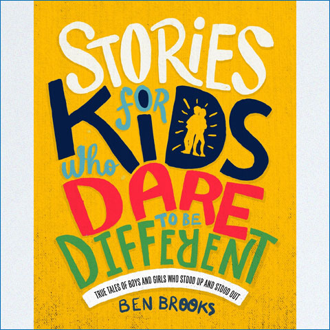 Stories_for_Kids_Who_Dare_to_Be_Different