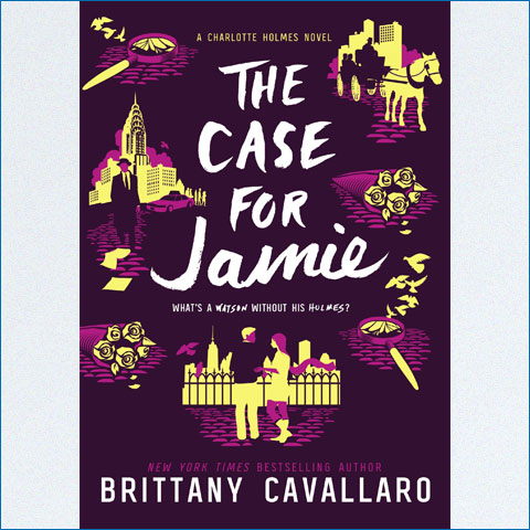 Charlotte_Holmes_Novel_03_The_Case_for_Jamie