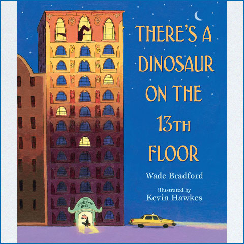 There's_a_Dinosaur_on_the_13th_Floor