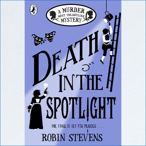 Death_in_the_Spotlight_A_Murder_Most_Unladylike_Mystery