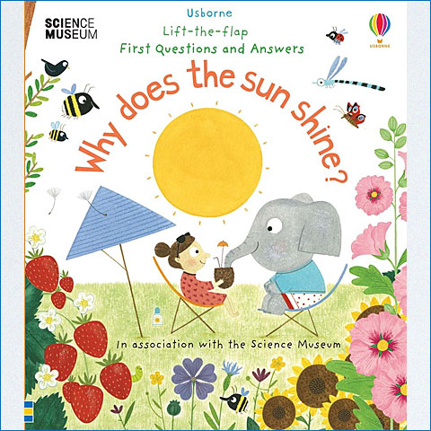 Lift-the-Flap_First_Questions_and_Answers_Why_Does_the_Sun_Shine