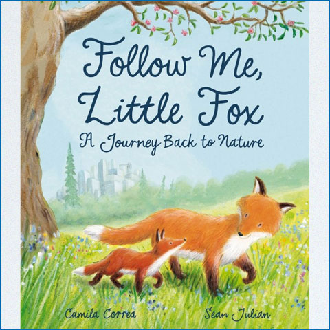 Follow_Me_Little_Fox_A_Journey_Back_to_Nature