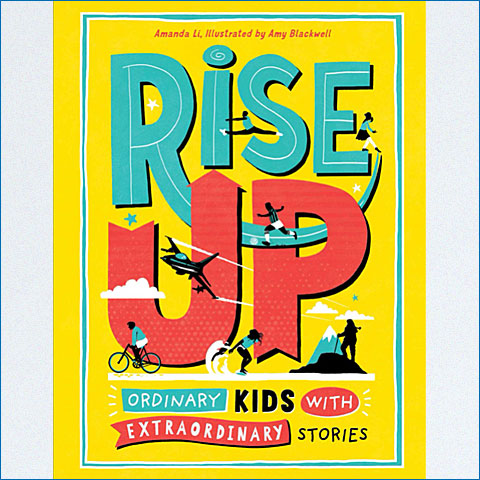Rise_Up_Ordinary_Kids_with_Extraordinary_Stories